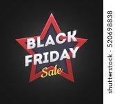 black friday sale banner. black ... | Shutterstock .eps vector #520698838