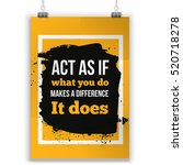 Act As If What You Do Make A...