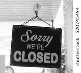sorry we're closed sign | Shutterstock . vector #520745494