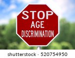 Small photo of Creative Sign-Stop Age Discrimination
