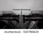 content marketing typed words... | Shutterstock . vector #520780624