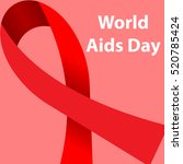world aids day concept poster... | Shutterstock .eps vector #520785424