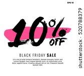 10  off black friday sale ... | Shutterstock .eps vector #520788379