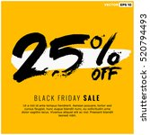 25  off black friday sale ... | Shutterstock .eps vector #520794493