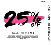 25  off black friday sale ... | Shutterstock .eps vector #520794514