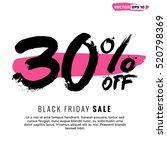 30  off black friday sale ... | Shutterstock .eps vector #520798369