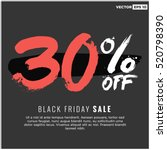 30  off black friday sale ... | Shutterstock .eps vector #520798390