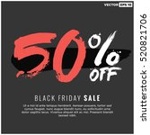 50  off black friday sale ... | Shutterstock .eps vector #520821706