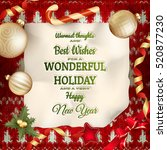 holidays greeting and christmas ... | Shutterstock .eps vector #520877230