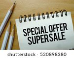 special offer super sale text... | Shutterstock . vector #520898380