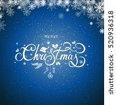 merry christmas hand lettering... | Shutterstock .eps vector #520936318