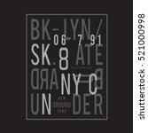 skate board sport typography  t ... | Shutterstock .eps vector #521000998
