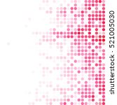 pink random dots background ... | Shutterstock .eps vector #521005030