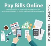 pay bills online.mobile payment.... | Shutterstock .eps vector #521027440