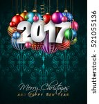 2017 happy new year background... | Shutterstock . vector #521055136