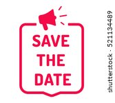 save the date. badge with... | Shutterstock .eps vector #521134489