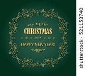 vintage christmas frame. merry... | Shutterstock .eps vector #521153740