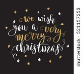 we wish you a very merry... | Shutterstock .eps vector #521157253