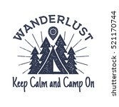 wanderlust camping badge. old... | Shutterstock .eps vector #521170744