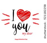 i love you for valentine's day... | Shutterstock .eps vector #521182258