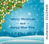 christmas balls  garlands and... | Shutterstock .eps vector #521229640