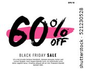 60  off black friday sale ... | Shutterstock .eps vector #521230528