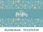 merry christmas and happy new... | Shutterstock .eps vector #521231410