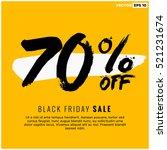 70  off black friday sale ... | Shutterstock .eps vector #521231674
