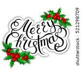 merry christmas lettering card... | Shutterstock . vector #521298709