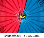 Comic book versus template background, classic pop-art style, superhero battle intro, halftone print texture | Shutterstock vector #521328388