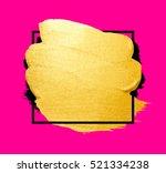vector golden brush stroke for... | Shutterstock .eps vector #521334238