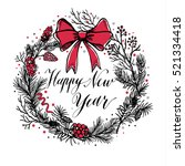 hand drawn christmas  wreath... | Shutterstock .eps vector #521334418