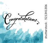 congratulations with watercolor ... | Shutterstock .eps vector #521341306