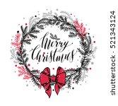 hand drawn new years  wreath... | Shutterstock .eps vector #521343124
