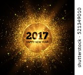 happy new year 2017. gold... | Shutterstock .eps vector #521349010