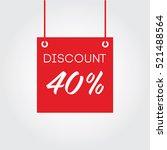 discount 40  on board hanging...   Shutterstock .eps vector #521488564