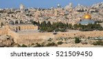 panoramic view to jerusalem old ... | Shutterstock . vector #521509450