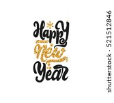 happy new year 2017 gold... | Shutterstock .eps vector #521512846