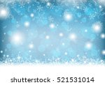 winter background with snow and ... | Shutterstock .eps vector #521531014