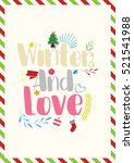 christmas quote. winter and... | Shutterstock .eps vector #521541988