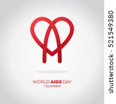 world aids day. awareness  red... | Shutterstock .eps vector #521549380