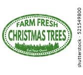 christmas tree farm grunge... | Shutterstock .eps vector #521549800