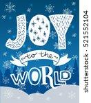 inscription joy to the world.... | Shutterstock .eps vector #521552104