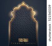 ramadan kareem greeting banner... | Shutterstock .eps vector #521560339