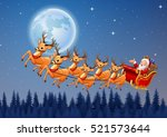 santa claus rides reindeer... | Shutterstock .eps vector #521573644