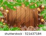 christmas wooden background... | Shutterstock . vector #521637184