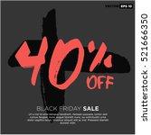 40  off black friday sale ... | Shutterstock .eps vector #521666350