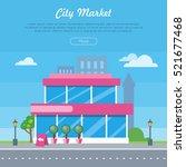 city market near the road...   Shutterstock .eps vector #521677468
