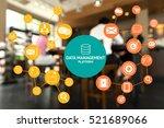 data management platform  dmp   ... | Shutterstock . vector #521689066