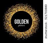 raster version. golden circle...   Shutterstock . vector #521703880